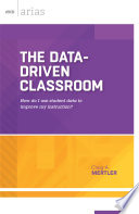 The Data Driven Classroom