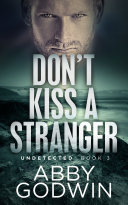 Don t Kiss a Stranger