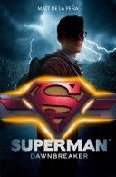 Book Superman - Dawnbreaker