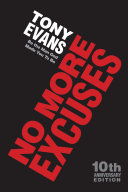 No More Excuses  10th Anniversary Edition
