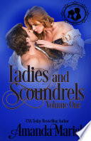 Ladies And Scoundrels Volume One