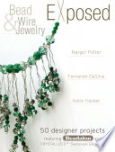 Bead And Wire Jewelry Exposed