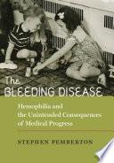 The Bleeding Disease