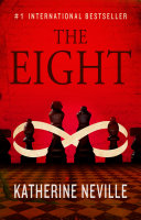 The Eight : by two intrepid women to reunite...