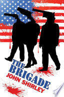 The Brigade : for thirteen weeks a killer has struck and...