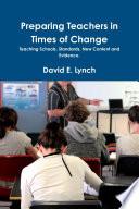 Preparing Teachers in Times of Change