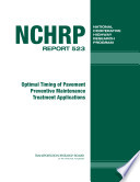 Optimal Timing Of Pavement Preventive Maintenance Treatment Applications : ...