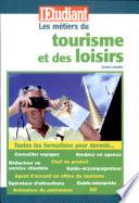 Les m  tiers du tourisme et des loisirs