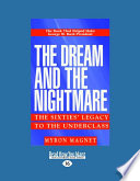 Ebook The Dream and the Nightmare Epub Myron Magnet Apps Read Mobile