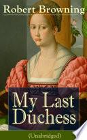 My Last Duchess  Unabridged