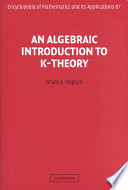An Algebraic Introduction to K Theory