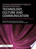Technology  Culture and Communication