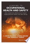 Leading to Occupational Health and Safety
