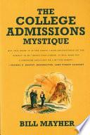 The College Admissions Mystique