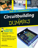 Circuitbuilding Do It Yourself For Dummies