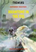 Phantoms in the Fog