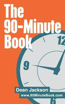 The 90-Minute Book