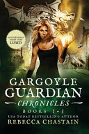 Gargoyle Guardian Chronicles