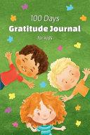 100 Days Gratitude Journal For Kids