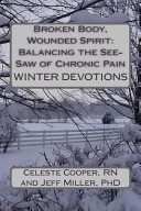 Broken Body  Wounded Spirit  Balancing the See Saw of Chronic Pain