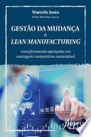 Gestão da Mudança & Lean Manufacturing