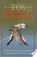 The TOS Handbook of Texas Birds  Second Edition