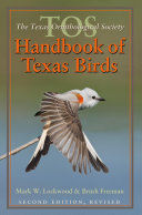 The TOS Handbook of Texas Birds  Second Edition