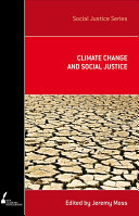 Climate Change And Social Justice : society and on the earth itself. as new...