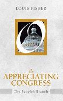 On Appreciating Congress