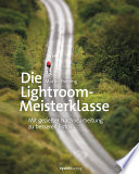 Die Lightroom Meisterklasse