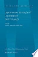 Improvement Strategies Of Leguminosae Biotechnology book