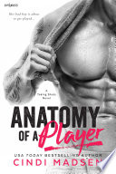 Anatomy of a Player