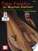 Cajun Favorites for Mountain Dulcimer