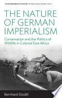 The Nature of German Imperialism For Wildlife Preserves Such As The Serengeti National
