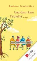 Und dann kam Paulette