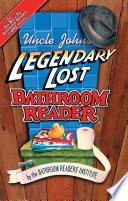 Uncle John s Legendary Lost Bathroom Reader