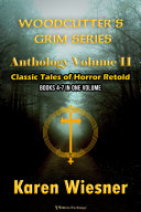 Woodcutter's Grim Series: Volume II {Classic Tales of Horror Retold} Book