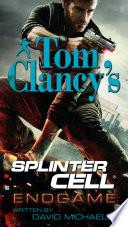 Tom Clancy S Splinter Cell Endgame