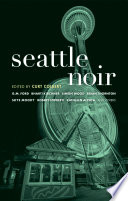 Seattle Noir A Wealthy Couple Whose Marriage Is Filled With