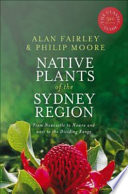 Native Plants Of The Sydney Region : of the native plants found from...