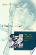Chinese Justice  the Fiction