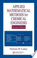 Applied Mathematical Methods for Chemical Engineers  Second Edition