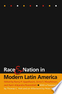 Race and Nation in Modern Latin America