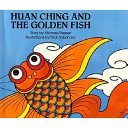 Huan Ching and the Golden Fish