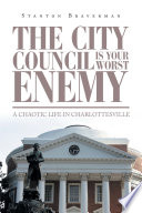 The City Council Is Your Worst Enemy
