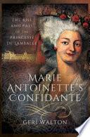 Marie Antoinette s Confidante