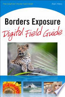 Exposure Digital Field Guide  Borders Edition