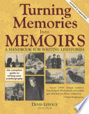 Turning Memories Into Memoirs