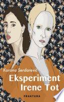 Eksperiment Irene Tot