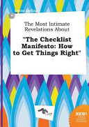 The Most Intimate Revelations about the Checklist Manifesto